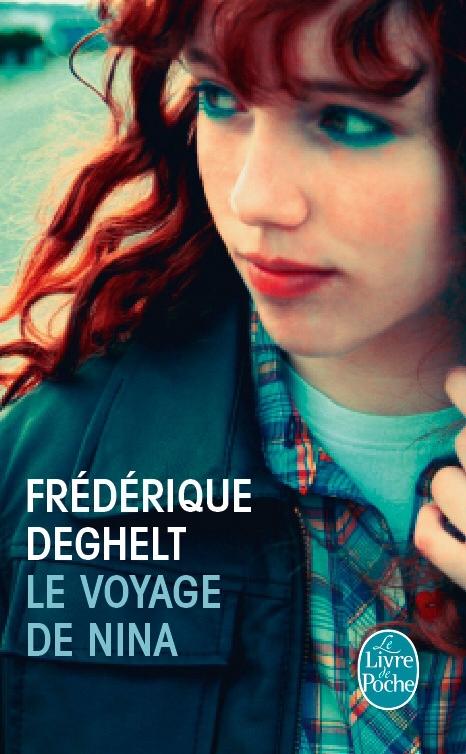 Le voyage de Nina de Frédérique Deghelt
