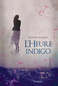 L'heure indigo de Kristin Harmel