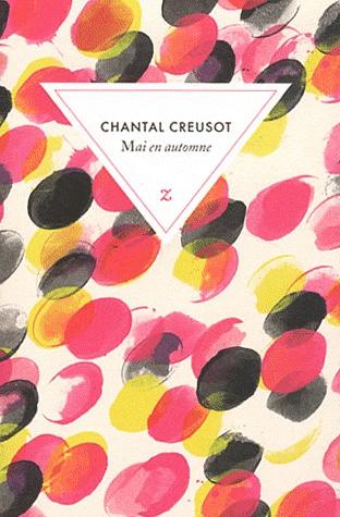 Mai en automne de Chantal Creusot