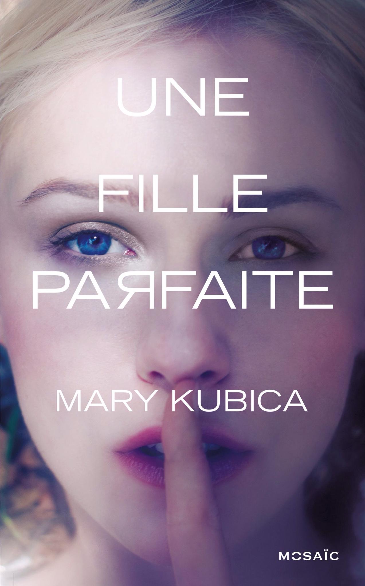 Une fille parfaite de Mary Kubica