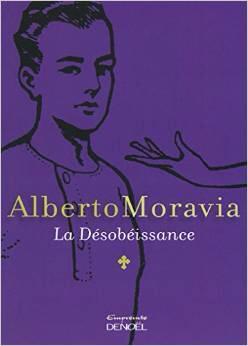 La désobéissance d'Alberto Moravia