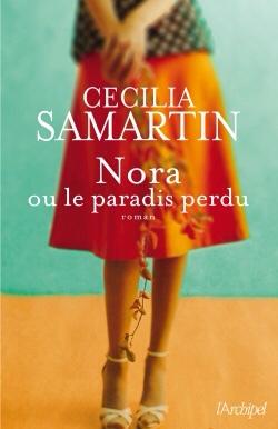 Nora ou le paradis perdu de Cécilia Samartin