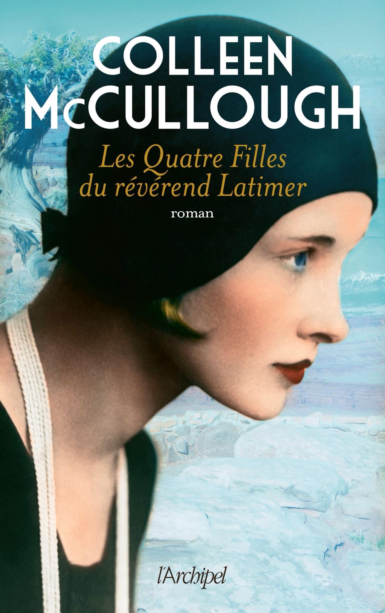 Les quatre filles du révérend Latimer de Colleen McCullough