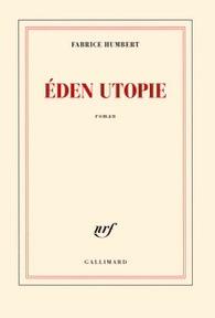 Eden utopie de Fabrice Humbert
