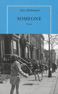 Alice Mc Dermott : Someone
