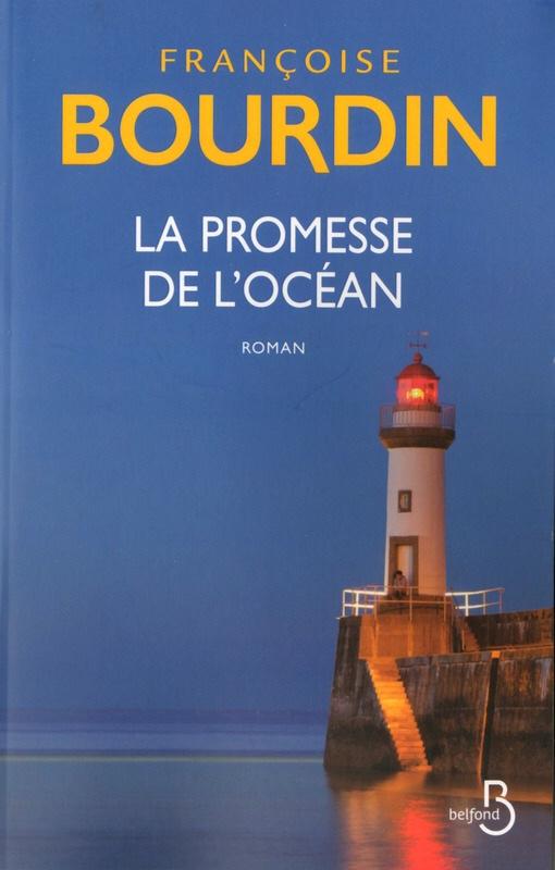 Françoise Bourdin : La promesse de l'océan