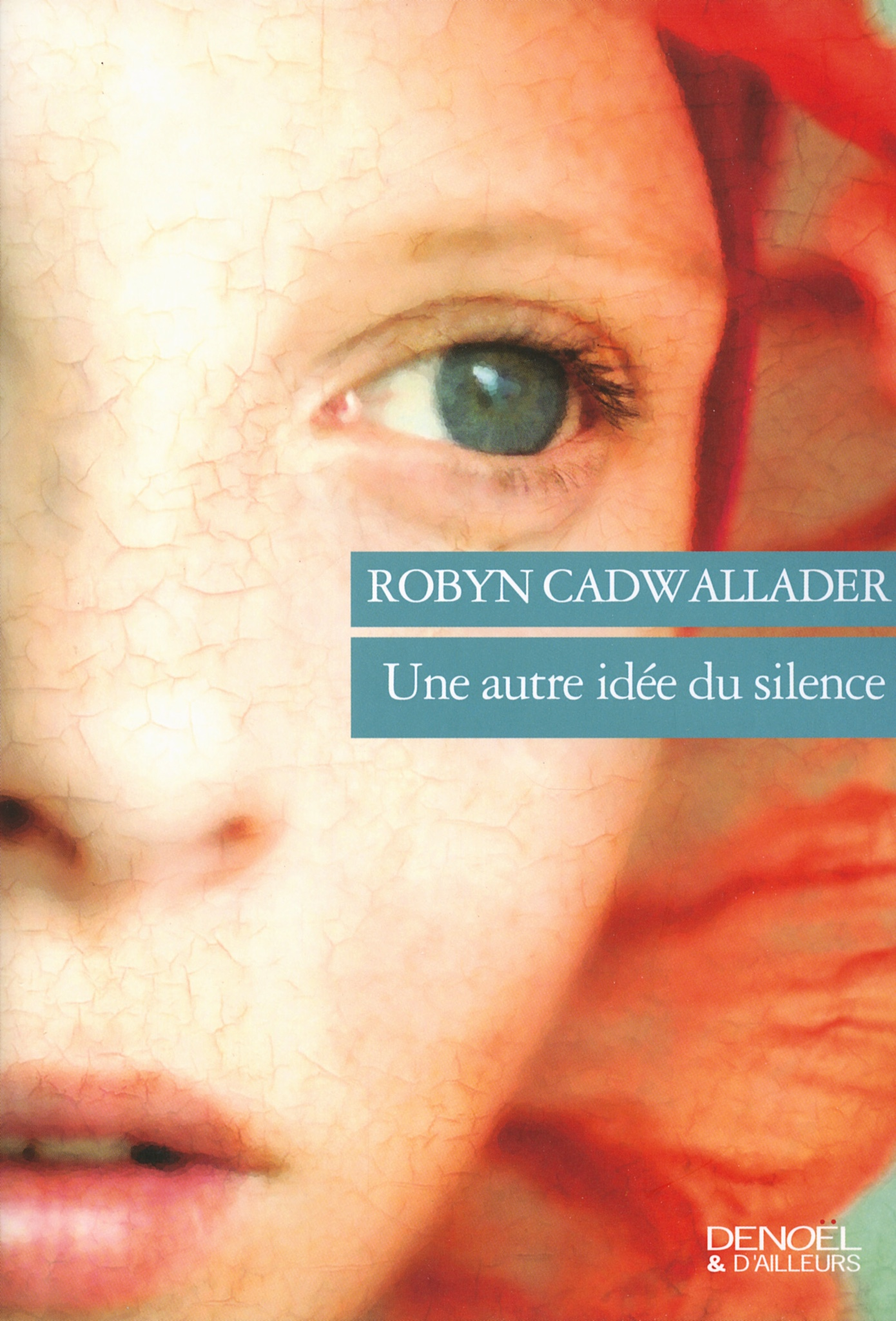 Robyn Cadwallader : Une autre idée du silence