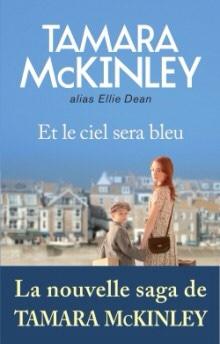 Tamara McKinley : Et le ciel sera bleu