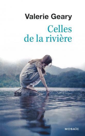Valerie Geary : Celles de la rivière
