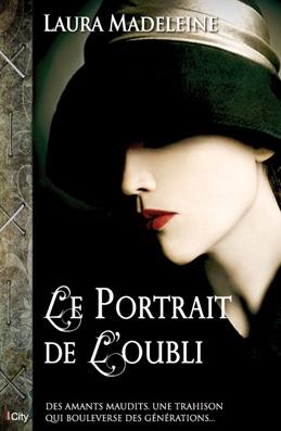 Laura Madeleine : Le portrait de l'oubli