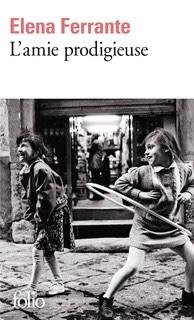 Elena Ferrante : L'amie prodigieuse