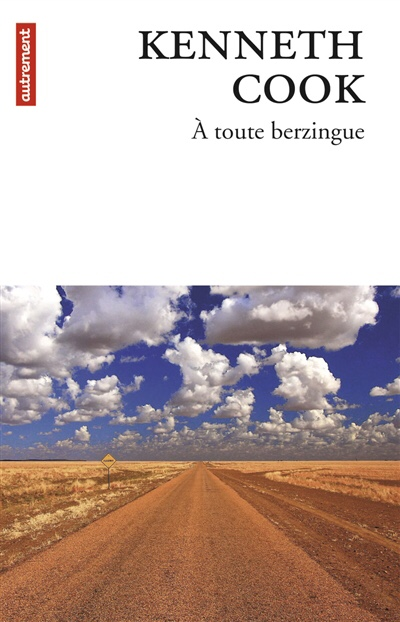 Kenneth Cook : À toute berzingue
