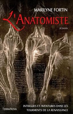 Maryline Fortin : L'Anatomiste