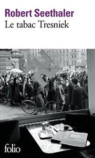 Robert Seethaler : Le Tabac Tresniek