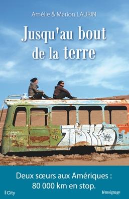 Amélie et Marion Laurin : Jusqu'au bout de la terre