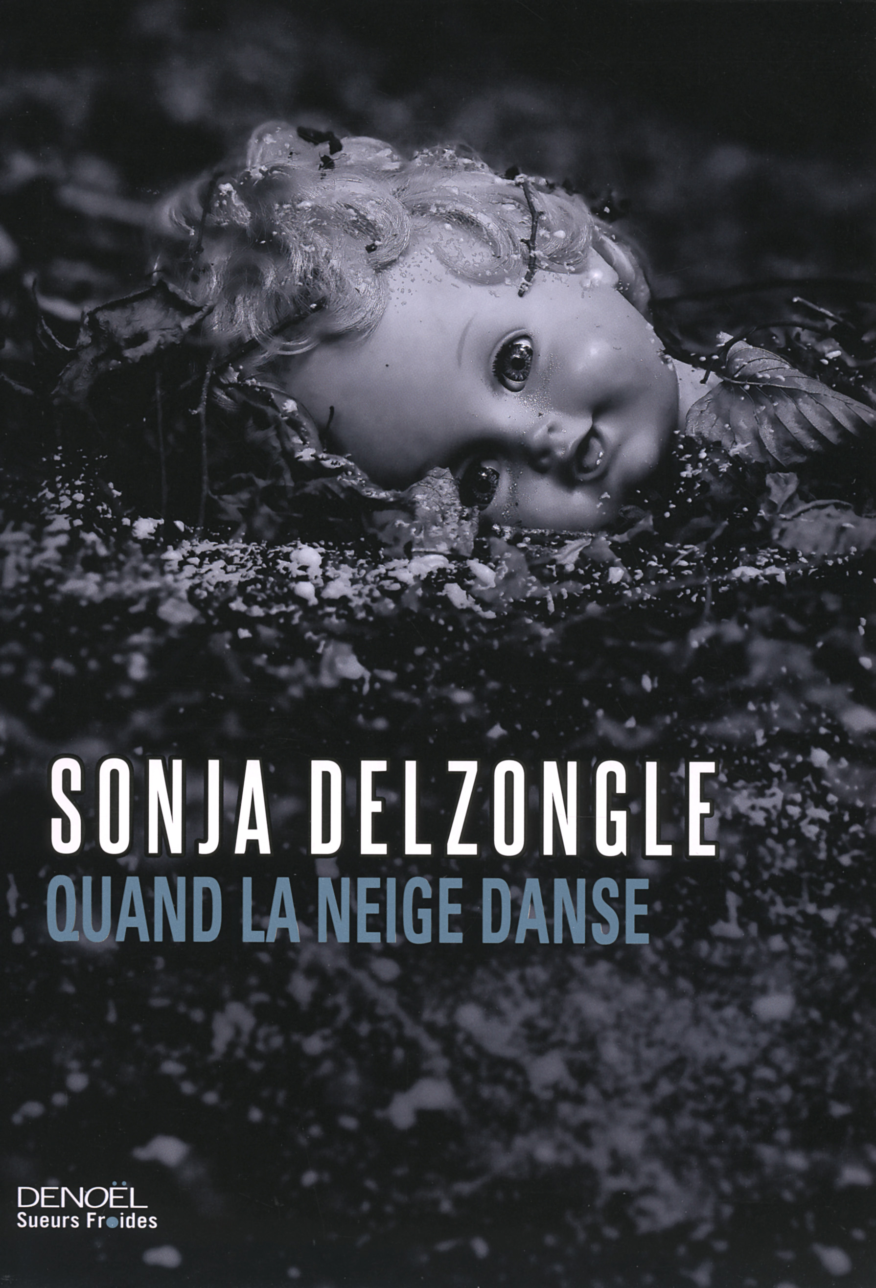 Sonja Delzongle : Quand la neige danse