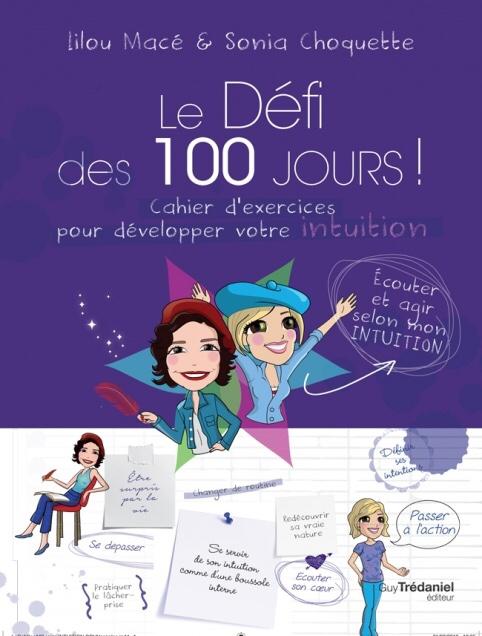 Lilou Macé : Le défi des 100 jours- Cahier d'exercices pour développer son intuition