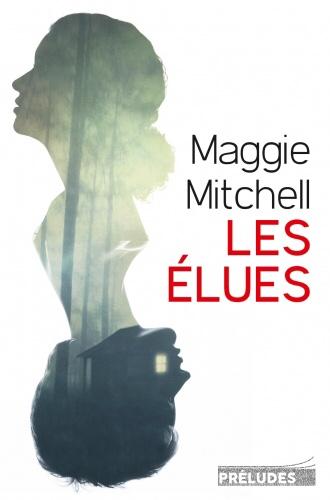 Maggie Mitchell : Les élues