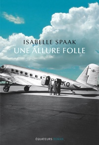 Isabelle Spaak : Une allure folle