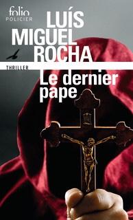 Miguel Rocha : Le dernier pape