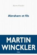 Martin Winckler : Abraham et fils