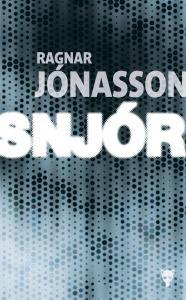 Ragnar Jónasson : Snjor
