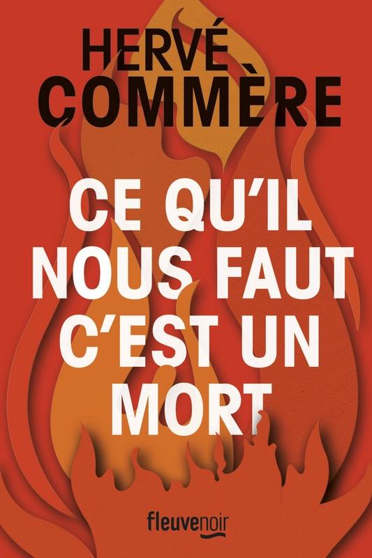 Hervé Commère : Ce qu'il nous faut c'est un mort