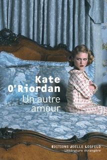 Kate O'Riordan : Un autre amour