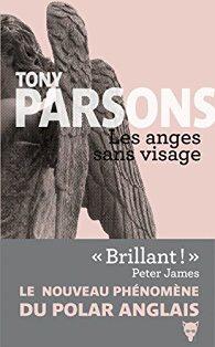 Tony Parsons : Les anges sans visage
