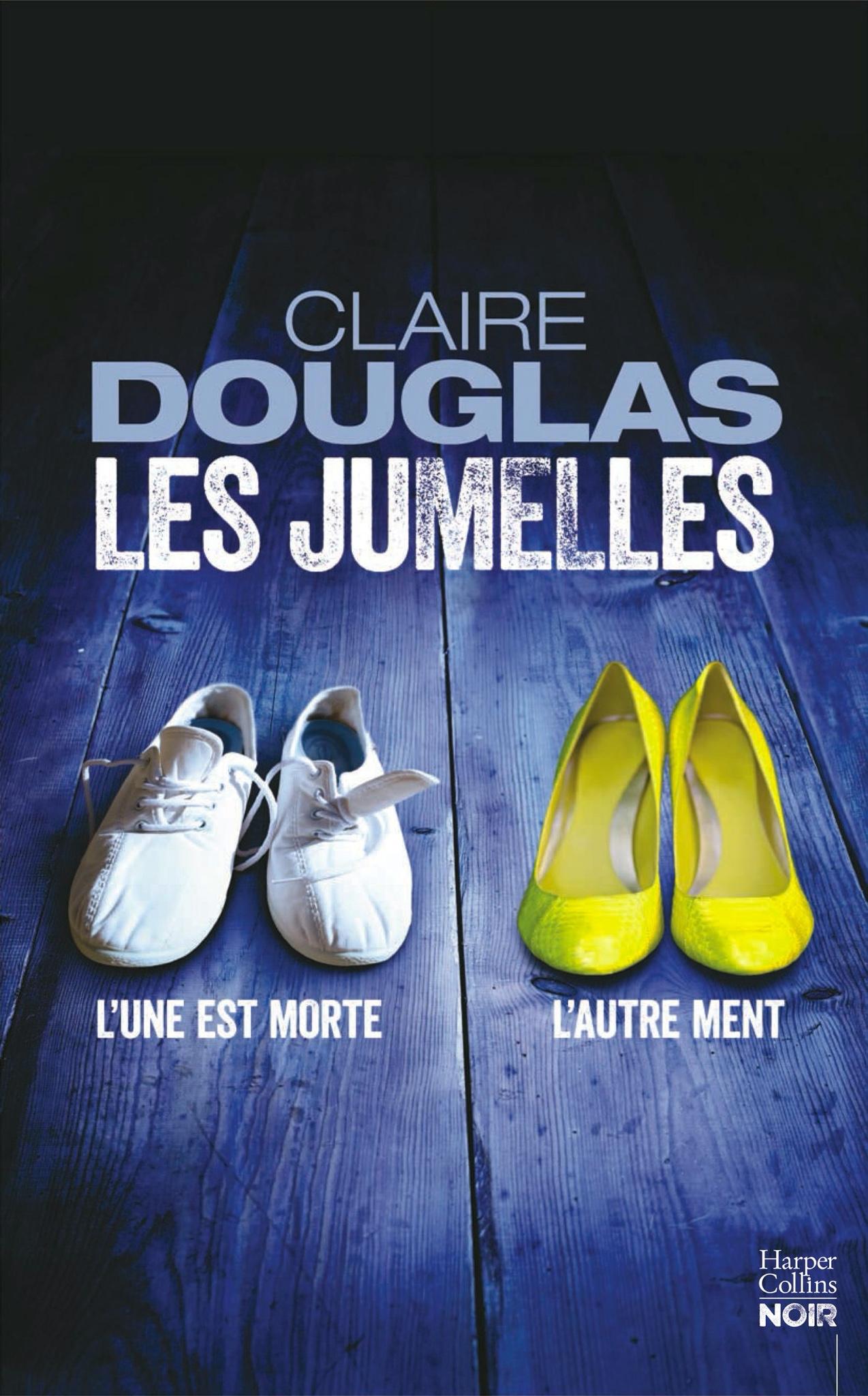 Claire Douglas : Les jumelles
