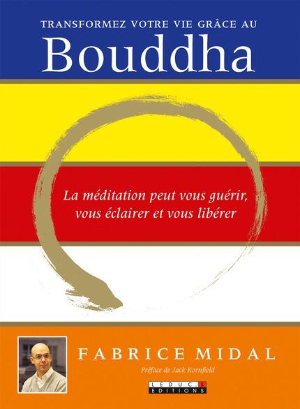 Fabrice Midal : Transformez votre vie grâce au Bouddha