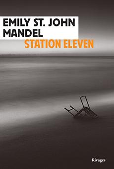 Emily St.John Mandel : Station Eleven