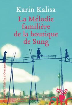 Karin Kalisa : La mélodie familière de la boutique de Sung