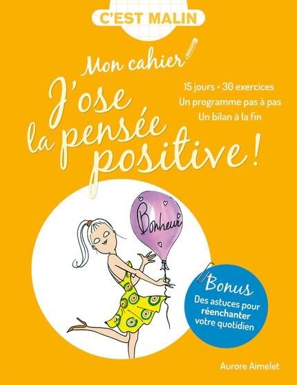 Aurore Aimelet : J'ose La pensée positive