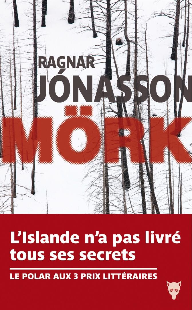 Ragnar Jonasson : Mork