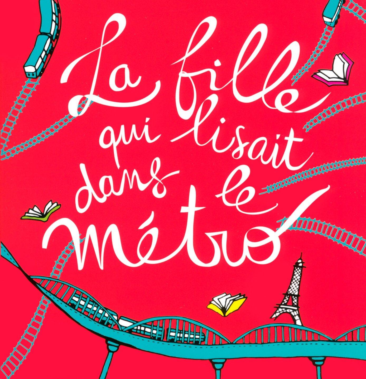 Christine Féret-Fleury : La fille qui lisait dans le métro