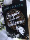 Lesley Blanch : Croquis d'une vie de bohème