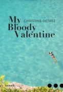 Christine Détrez : My Bloody Valentine