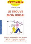 Isabelle Louet : Je trouve mon ikigai