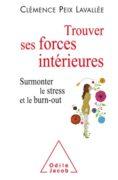 Clémence Peix Lavallée : Trouver ses forces intérieures