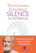 Thierry Janssen : Écouter le silence à l'intérieur