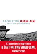 Gian Luca Farinelli et C. Frayling : La révolution Sergio Leone