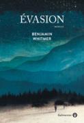 Benjamin Whitmer : Évasion