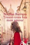 Nicolas Barreau : Trente-trois fois mon amour