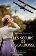 Corinne Javelaud : Les sœurs de Biscarrosse