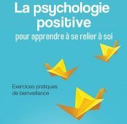 Monique Borcard-Sacco : La psychologie positive