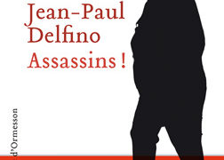 Jean-Paul Delfino : Assassins !