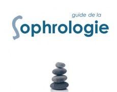 Joël Plessis et Stéphanie Zeitoun : Guide de la sophrologie