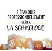 Marie Laure Jacquet : S'épanouir professionnellement grâce à la sophrologie