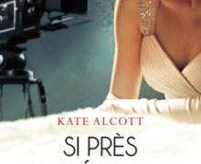 Critique de : Si près des étoiles de Kate Alcott